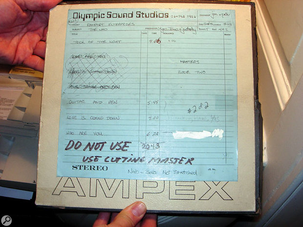 The original master tapes for the Who Are You? album.
