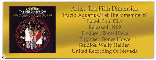 CLASSIC TRACKS: The Fifth Dimension 'Aquarius/Let The Sunshine In'