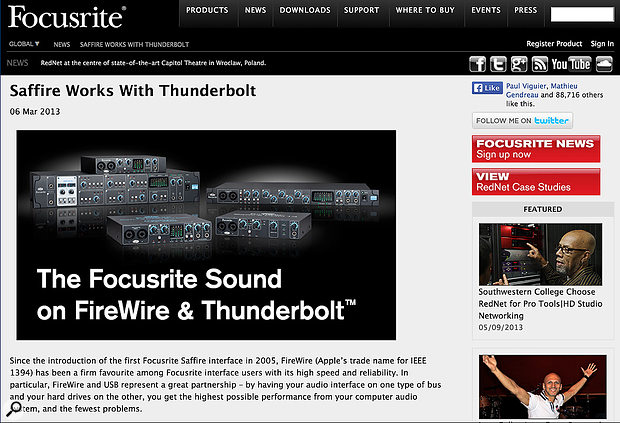 Firewire 400 exceeded most users' requirements and, as long as drivers are available for current operating systems, most Firewire audio interfaces can be run over Thunderbolt via an inexpensive adaptor — as manufacturers have been keen to point out!