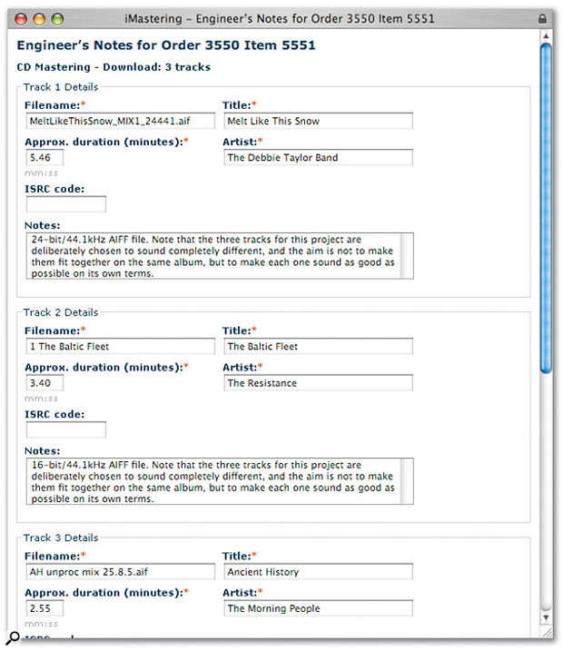 On the Metropolis iMastering site, you fill in a single Engineer's Notes page that covers all your tracks.