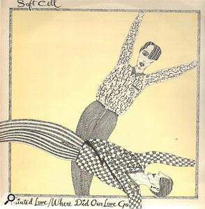 Soft Cell 'Tainted Love'