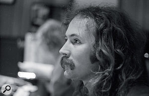 Above: David Crosby listening to playback.