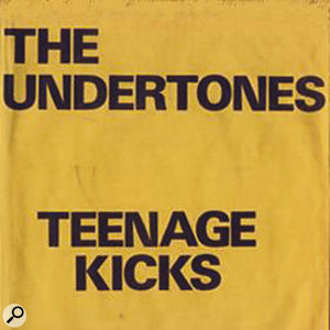 The Undertones: 'Teenage Kicks'