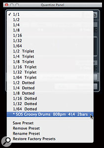 Grooves can be accessed, saved, deleted or renamed via the Quantize panel's drop‑down menu.