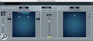 The MinConvertor provides a downmixing facility, to check mono compatibility.