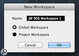 Workspaces can be defined for Global- or Project-level applications.