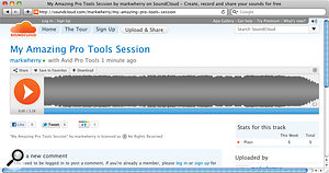 Pro Tools 10 makes it easy to upload bounced sessions to SoundCloud.