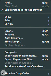 The Region List pop‑up menu incorporates anumber of powerful functions.