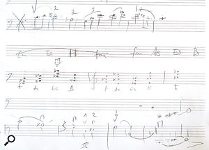 The top and bottom lines of this manuscript sketch show the final cello solo line, which was developed collaboratively during the session — notice the detailed bowing and fingering indications in particular, which played avital part in getting the best phrasing and performance. In the middle of the page is an outline of the solo section's harmonic backdrop, which provided the cellist with auseful point of reference while toying with different ideas.