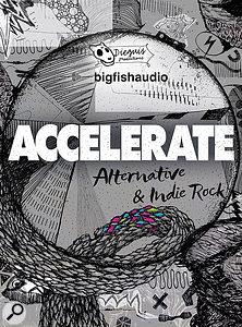 Big Fish Audio Accelerate: Alternative & Indie Rock