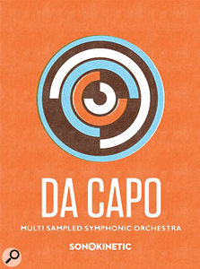 Sonokinetic | Da Capo Multisampled Symphonic Orchestra