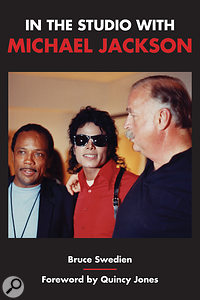 Bruce Swedien: Recording Michael Jackson