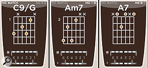 When you play a chord, Strum will attempt to fit that chord into a guitaristic voicing. The three chord displays here show some possible outcomes: on the left, Strum's best guess at a chord not found in its database; centre and right show how Strum handles an Am7 chord played firstly without the 3rd, then the 5th. Also note the info displays at the top.