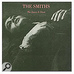 CLASSIC TRACKS: The Smiths 'The Queen Is Dead'