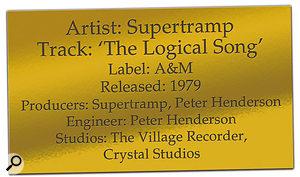 CLASSIC TRACKS: Supertramp 'Logical Song' credits.