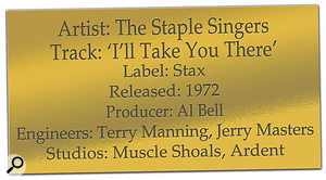 CLASSIC TRACKS: The Staple Singers I'll Take You There