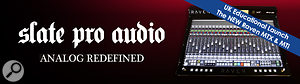 SSR Academia and Slate Pro Audio