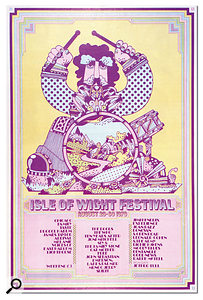 The Isle of Wight 1970 was arguably the last great festival of the psychedelic era.