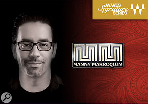 Manny Marroquin Signature Series Collection from Waves