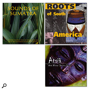 If you're asked to write music to accompany documentaries about far-flung corners of the Earth at the beginning of your career, it goes without saying that you won't have the budget to record nose-flautists of the Kalahari in their natural habitat. Fortunately, that's what 'world' and 'ethnic' sample collections are made for! You may be seeing a lot of discs like the ones shown here...
