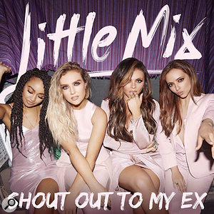 Little Mix shout out to my ex artwork.
