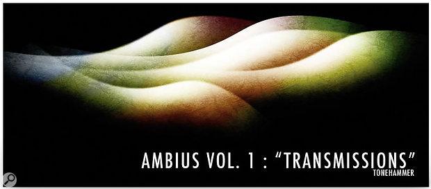 Tonehammer | Ambius Vol. 1: Transmissions for Kontakt 3/4