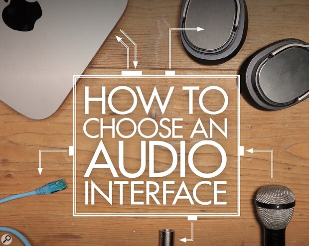 How To Choose An Audio Interface cover graphic