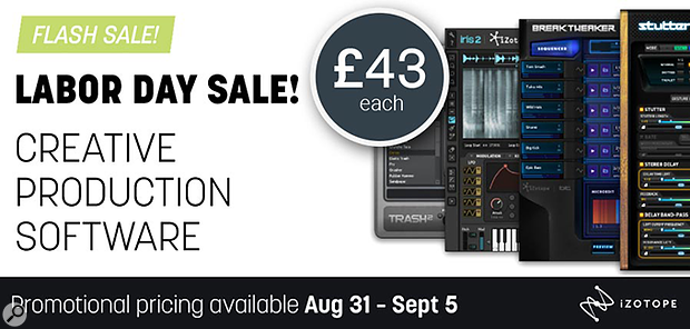 iZotope T&S Labour Day sale 2018