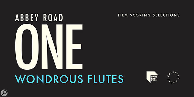 Spitfire Audio Abbey Road One: Wondrous Flutes