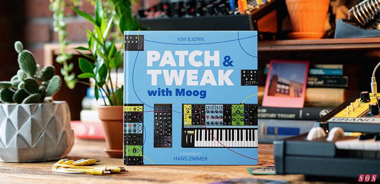 PATCH & TWEAK with Moog Book