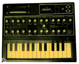 The EDP Wasp, also designed by Chris Huggett, was a toy synthesizer that sounded huge — except when played through its internal speaker.