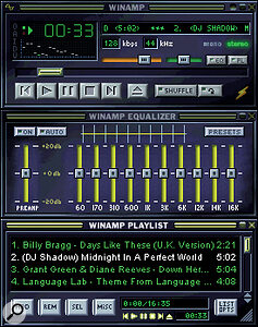 Winamp has set out a template for MP3 playback software that has been much imitated.