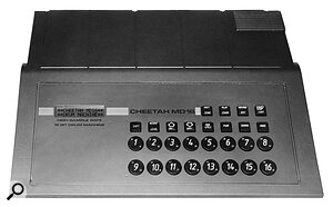 Cheetah gear wasn't known for its stylish looks — check out the MD16 drum machine and its rackmount version pictured here — but the price and facilities made up for any cosmetic shortcomings.
