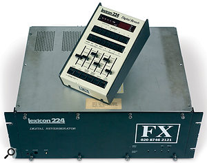 The original Lexicon 224, with its LARC remote control, has been a fixture in recording studios for 30 years, and is still widely used.