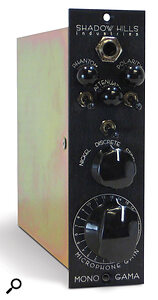 The Shadow Hills Mono Gama offers a range of 'flavours' courtesy of its switchable output transformer options.