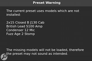 Unfortunately, most of the presets supplied with AmpliTube 4 require additional models from IK's Custom Shop to load properly.