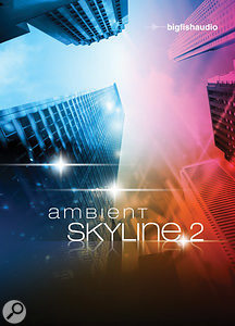 Big Fish Audio | Ambient Skyline 2