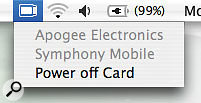 When the Symphony Mobile card is inserted in the Macbook Pro, you'll see this icon appear in the menu bar. The pop-up menu provides a power-off option that should be used before ejecting the card from the system.