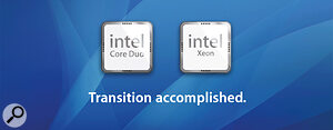 Apple completed the transition from PowerPC to Intel chips ahead of schedule, just one year after the original announcement.
