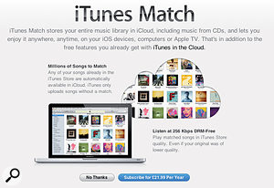 While iTunes in the Cloud allows all the music you purchase in the iTunes Store to appear on all your devices, iTunes Match does this for your whole music collection.