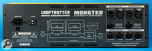 The rear panel of the Monster includes side-chain inputs and outputs and unbalanced monitor outputs, as well as the usual audio I/O on balanced XLRs.