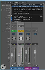 Screen 3. To create a VCA group and assign it to a track, select the track in the mixer and then from the Options menu choose the Create New VCA for Selected Channel Strips option.