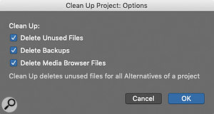Screen3: The Clean Up Project dialogue, found under File / Project Management, can help you keep your project folder sizes to a  minimum by deleting unused content.