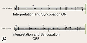 Above: the difference that the Interpretation and Syncopation parameters can make to the score display.