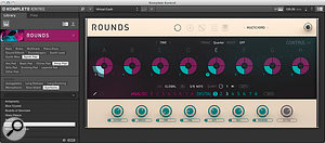 Komplete 10's Rounds is an instrument in its own right.