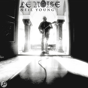 Daniel Lanois & Mark Howard: Recording Neil Young's Le Noise