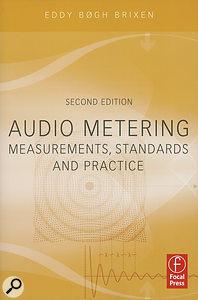 Audio Metering: Measurements, Standards & Practice (Second Edition)