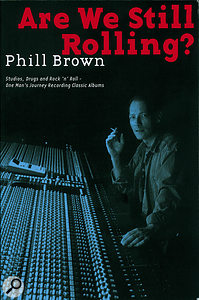Phill Brown Are We Still Rolling?
