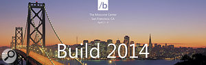 Microsoft's Build 2014 developer conference in April is likely to reveal the vision for their next operating system, rumoured to be named Windows 9 and to be released in Spring 2015.