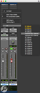 Once set up, hardware inserts are available from the same menu that's used to select plug-ins.
